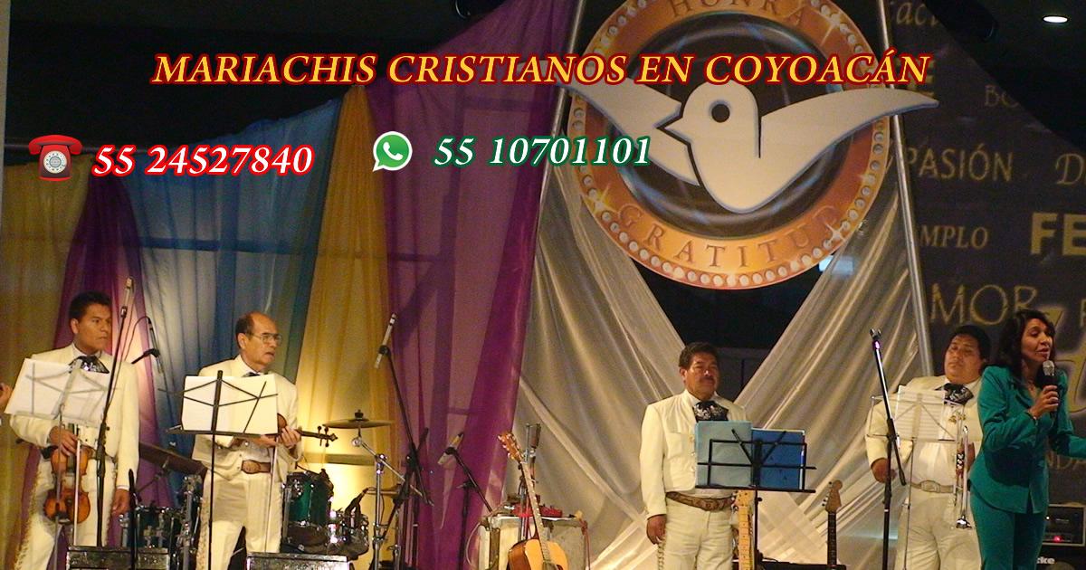 mariachis cristianos en coyoacan